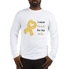 I WEAR PEACH for my Wife Long Sleeve T-Shirt