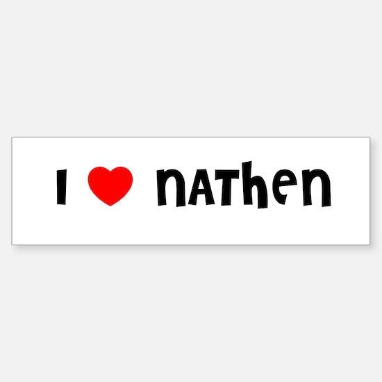 I LOVE NATHEN Bumper Car Car Sticker