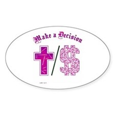 Its Your Choice!! Oval Decal