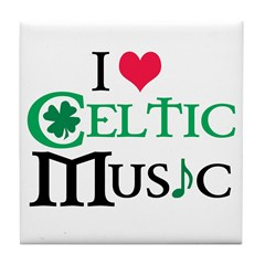 I LOVE CELTIC MUSIC Tile Coaster