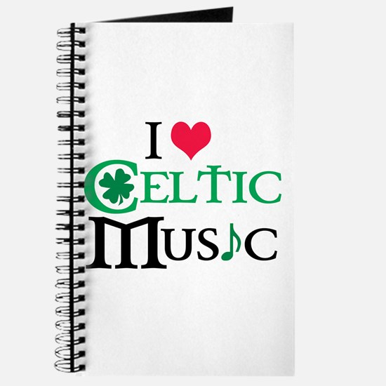 I LOVE CELTIC MUSIC Journal