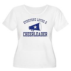 Everyone Loves a Cheerleader T-Shirt