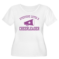 Everyone Loves a Cheerleader T-Shirt