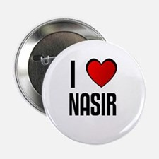 I LOVE NASIR Button