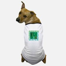Water Conservation Dog T-Shirt
