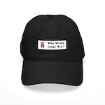 WWJK? Black Cap