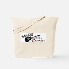 Rockin Big Brother (2009) Tote Bag