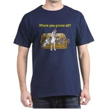 4on Where You Gonna Sit T-Shirt