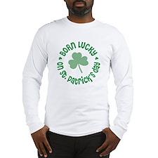 St. Patrick's Day Birthday Long Sleeve T-Shirt