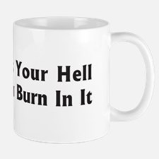 It's Your Hell Mug