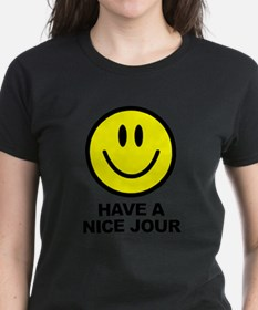 Have a Nice Jour T-Shirt