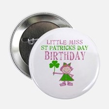 "Little Miss St. Patrick's Day Birthday 2.25"" Butto"