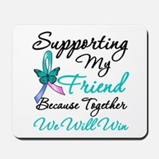 Thyroid Cancer Friend Mousepad