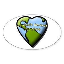 Deserve this Place - Oval Decal