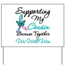 Thyroid Cancer Cousin Yard Sign