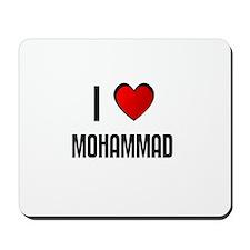 I LOVE MOHAMMAD Mousepad