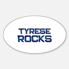 tyrese rocks Oval Decal
