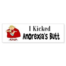 I Kicked Anorexia's Butt Bumper Stickers
