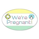 We're Pregnant! Oval Sticker (10 pk)