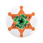 "SHAMROCK SHERIFF 3.5"" Button"