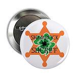 "SHAMROCK SHERIFF 2.25"" Button"