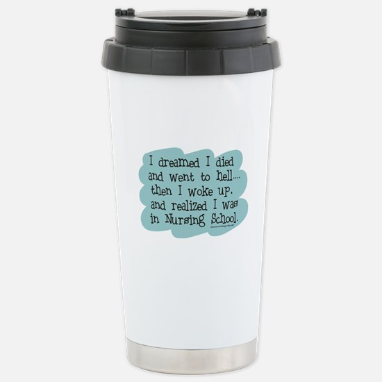 Nursing School Hell Stainless Steel Travel Mug