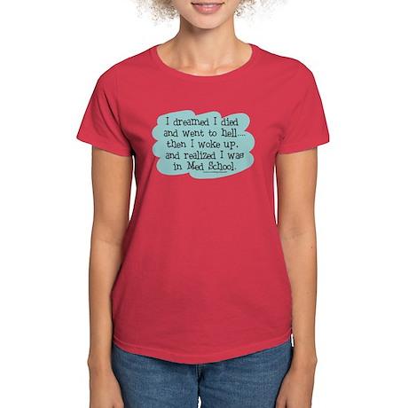 Med School Hell Women's Dark T-Shirt
