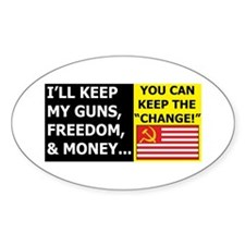 I'll Keep My Guns, Freedom, a Oval Decal