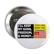 "I'll Keep My Guns, Freedom, a 2.25"" Button"