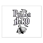 Polka Hero Small Poster