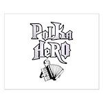 Polka Hero Small Poster