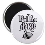 "Polka Hero 2.25"" Magnet (100 pack)"