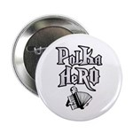 "Polka Hero 2.25"" Button (100 pack)"