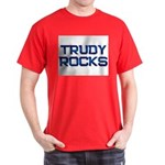 trudy rocks Dark T-Shirt