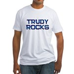 trudy rocks Fitted T-Shirt