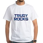 trudy rocks White T-Shirt