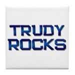 trudy rocks Tile Coaster