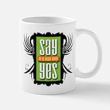 Say Yes! Collection Mug