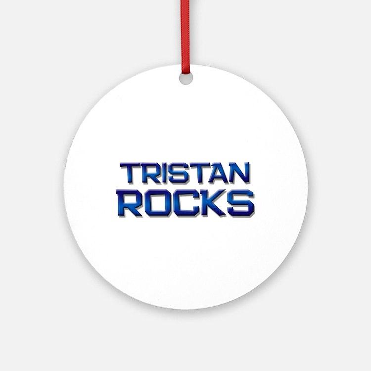 tristan rocks Ornament (Round)