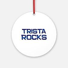 trista rocks Ornament (Round)