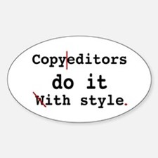 Copy editors do it ... Oval Decal