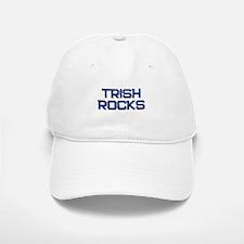 trish rocks Baseball Baseball Cap