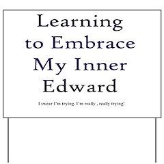 Inner Edward Yard Sign