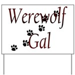 Werewolf Gal Yard Sign