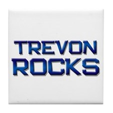 trevon rocks Tile Coaster