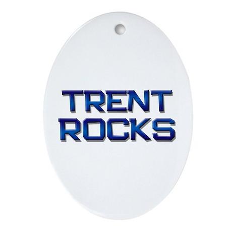 trent rocks Oval Ornament