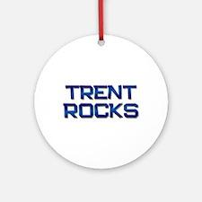 trent rocks Ornament (Round)
