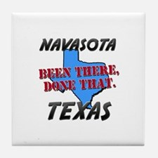 navasota texas - been there, done that Tile Coaste