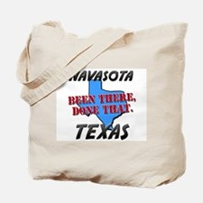navasota texas - been there, done that Tote Bag