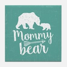Mommy Bear Tile Coaster